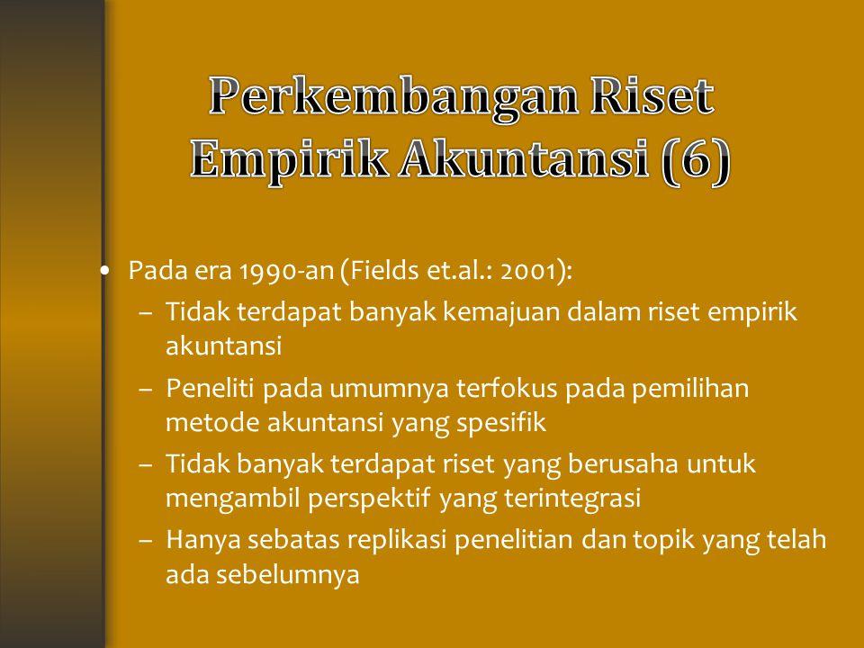 Perkembangan Riset Empirik Akuntansi (6)