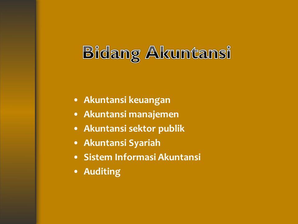 Bidang Akuntansi Akuntansi keuangan Akuntansi manajemen