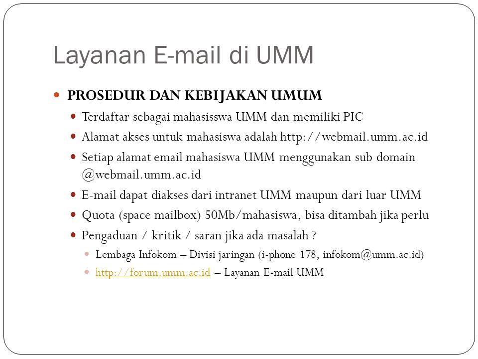 Layanan E-mail di UMM PROSEDUR DAN KEBIJAKAN UMUM
