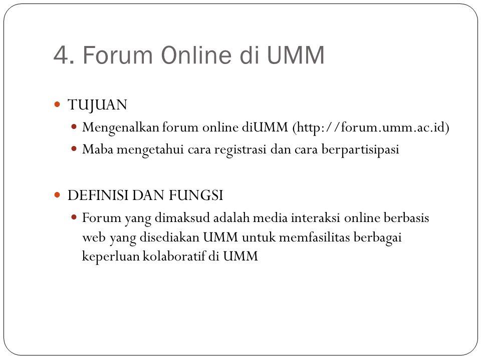 4. Forum Online di UMM TUJUAN DEFINISI DAN FUNGSI