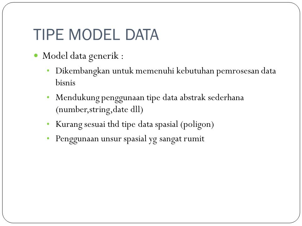 TIPE MODEL DATA Model data generik :