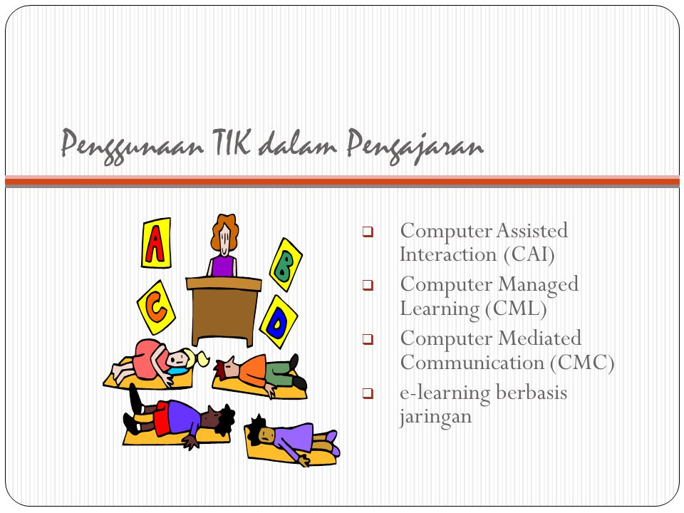 Penggunaan TIK dalam Pengajaran