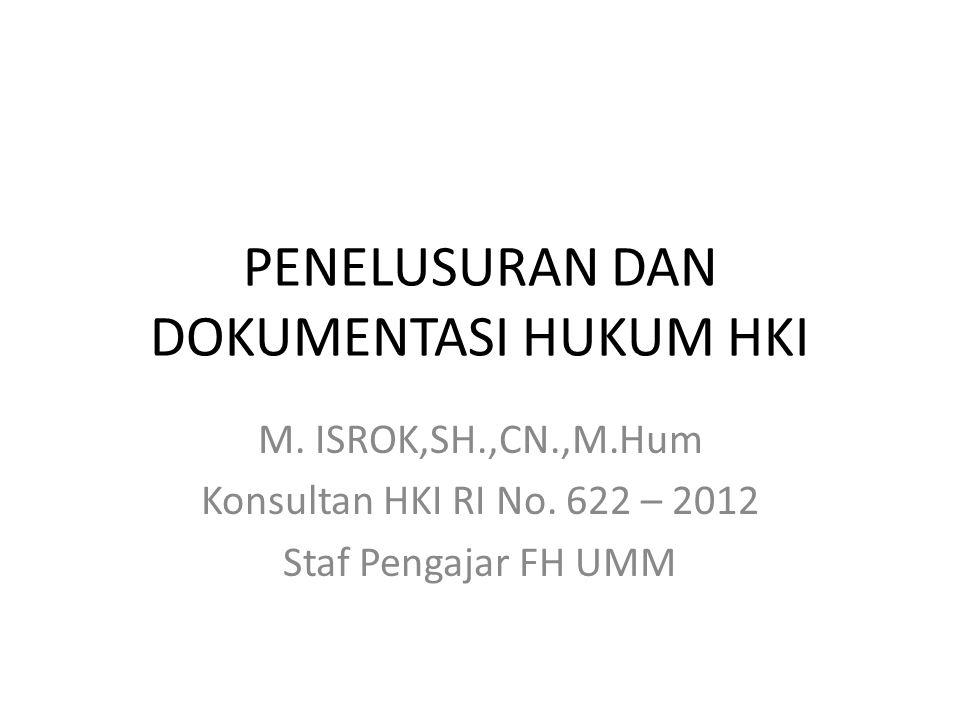 PENELUSURAN DAN DOKUMENTASI HUKUM HKI