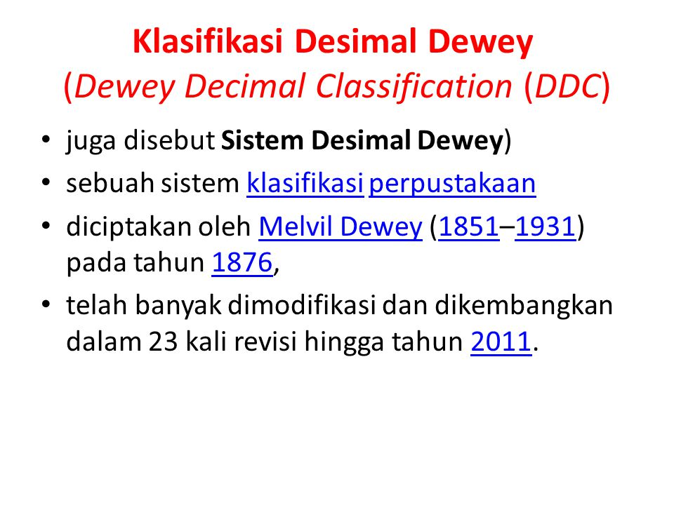 Klasifikasi Desimal Dewey (Dewey Decimal Classification (DDC)