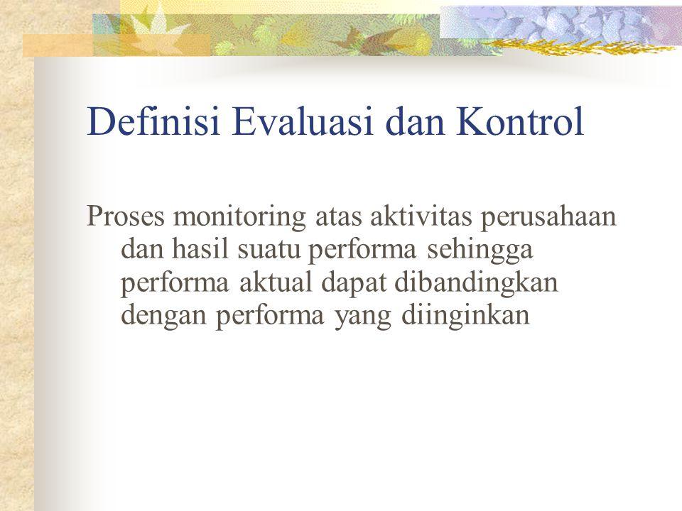 Definisi Evaluasi dan Kontrol