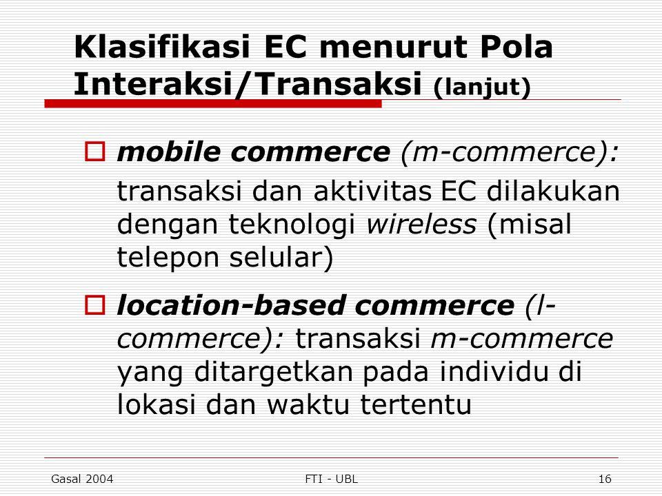 Klasifikasi EC menurut Pola Interaksi/Transaksi (lanjut)