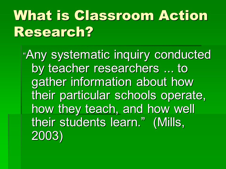 What is Classroom Action Research