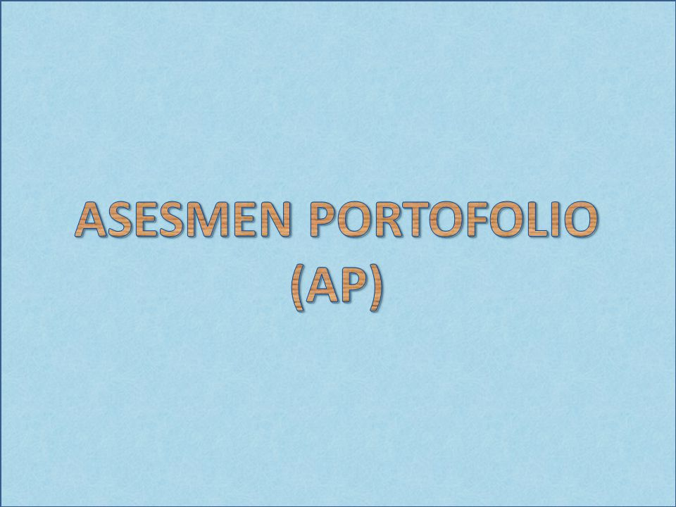 ASESMEN PORTOFOLIO (AP)