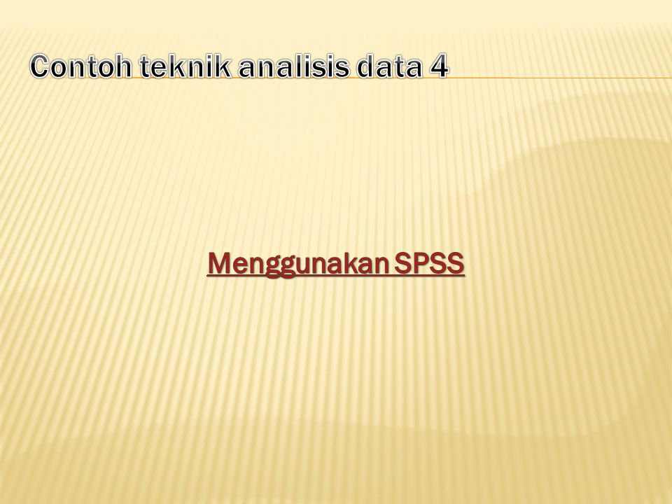 Contoh teknik analisis data 4
