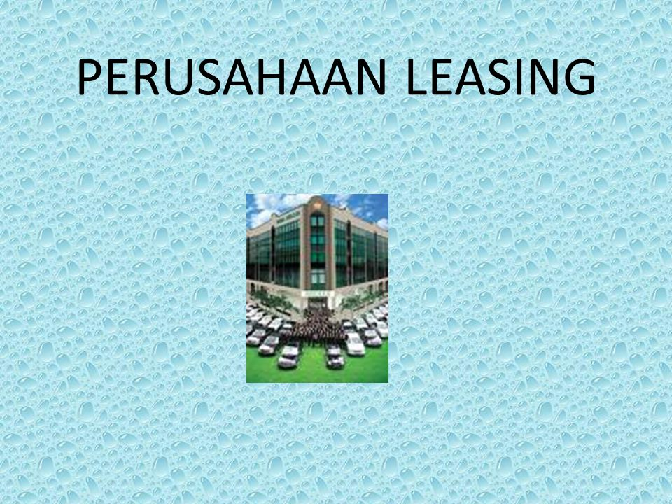 PERUSAHAAN LEASING