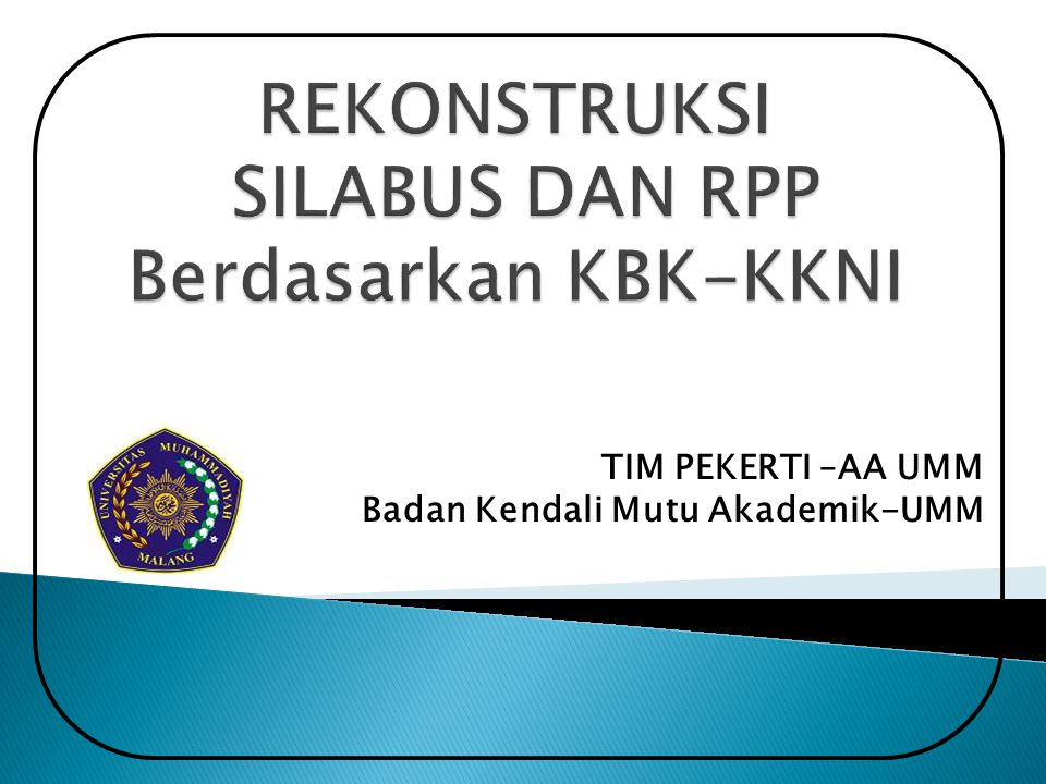 REKONSTRUKSI SILABUS DAN RPP Berdasarkan KBK-KKNI