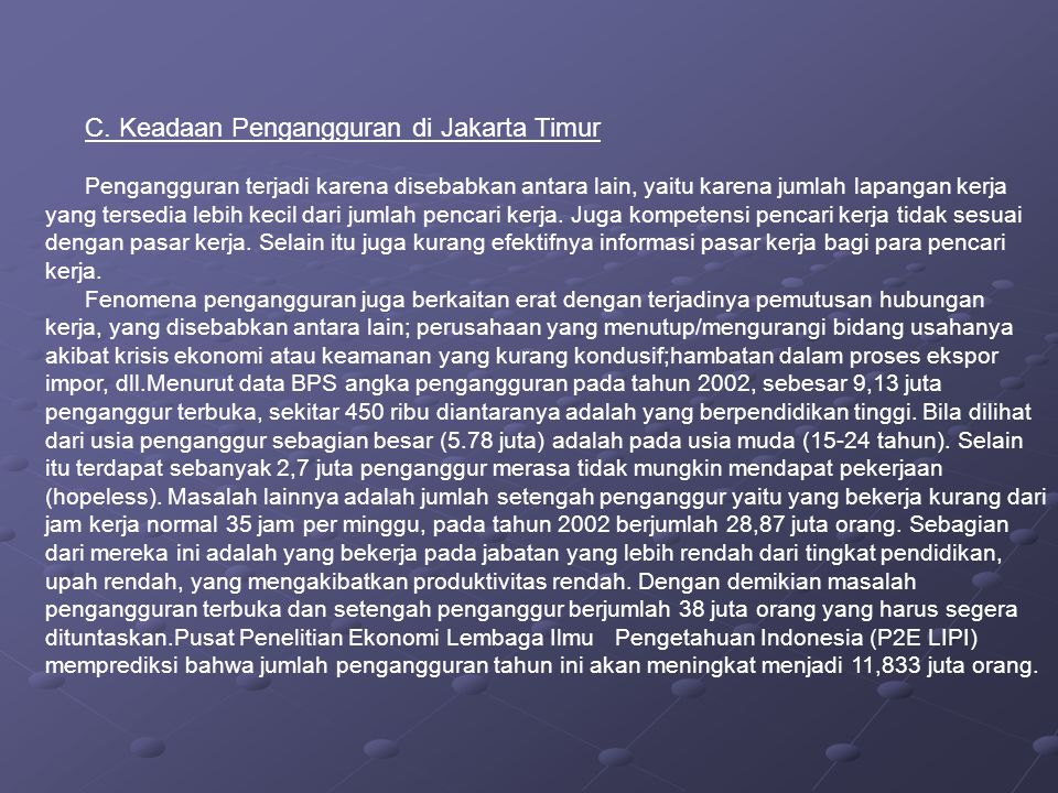 C. Keadaan Pengangguran di Jakarta Timur