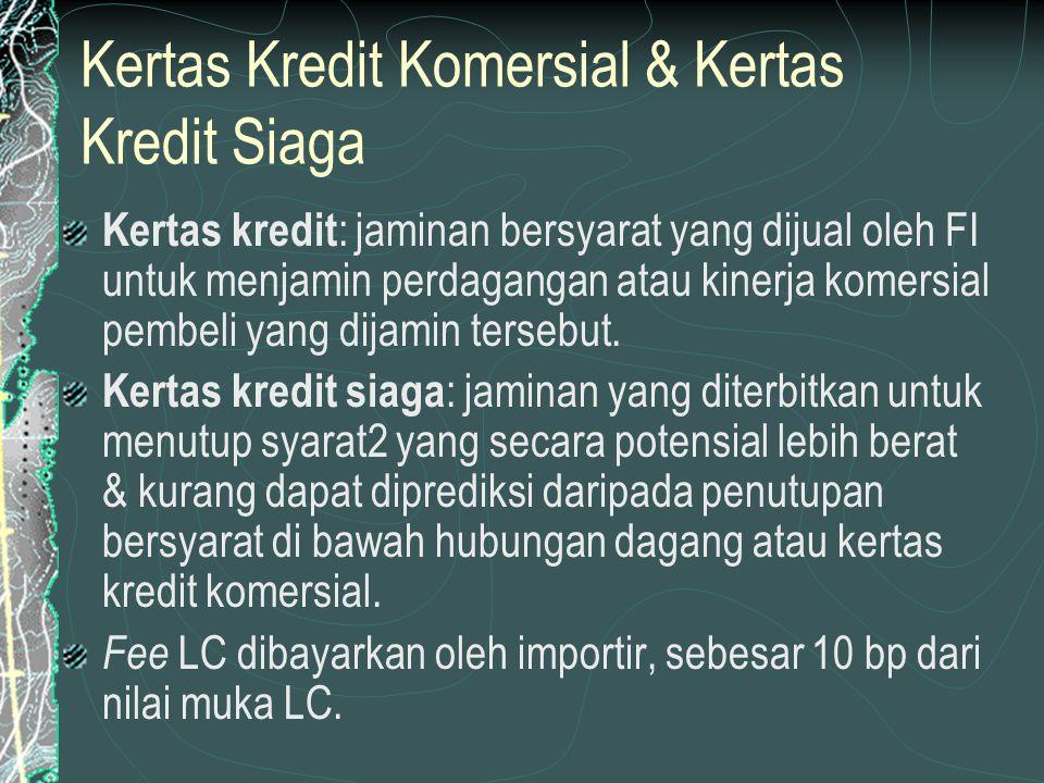 Kertas Kredit Komersial & Kertas Kredit Siaga
