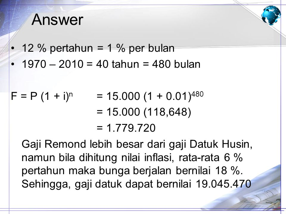 Answer 12 % pertahun = 1 % per bulan