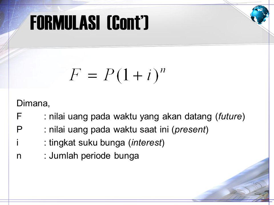 FORMULASI (Cont') Dimana,