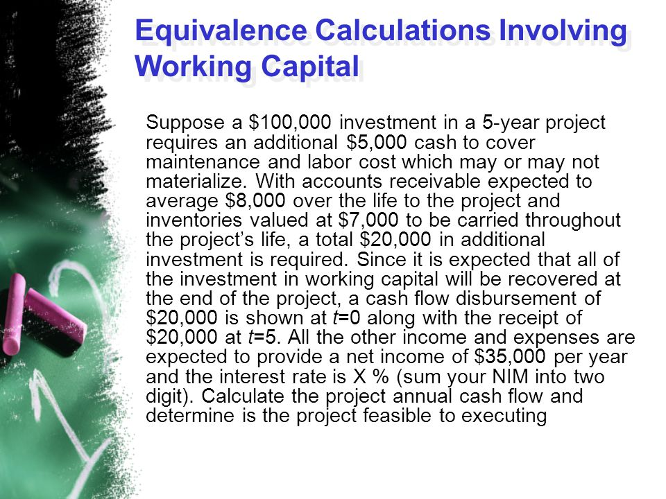Equivalence Calculations Involving Working Capital