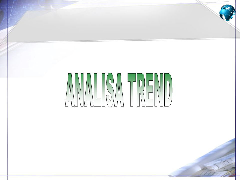 ANALISA TREND