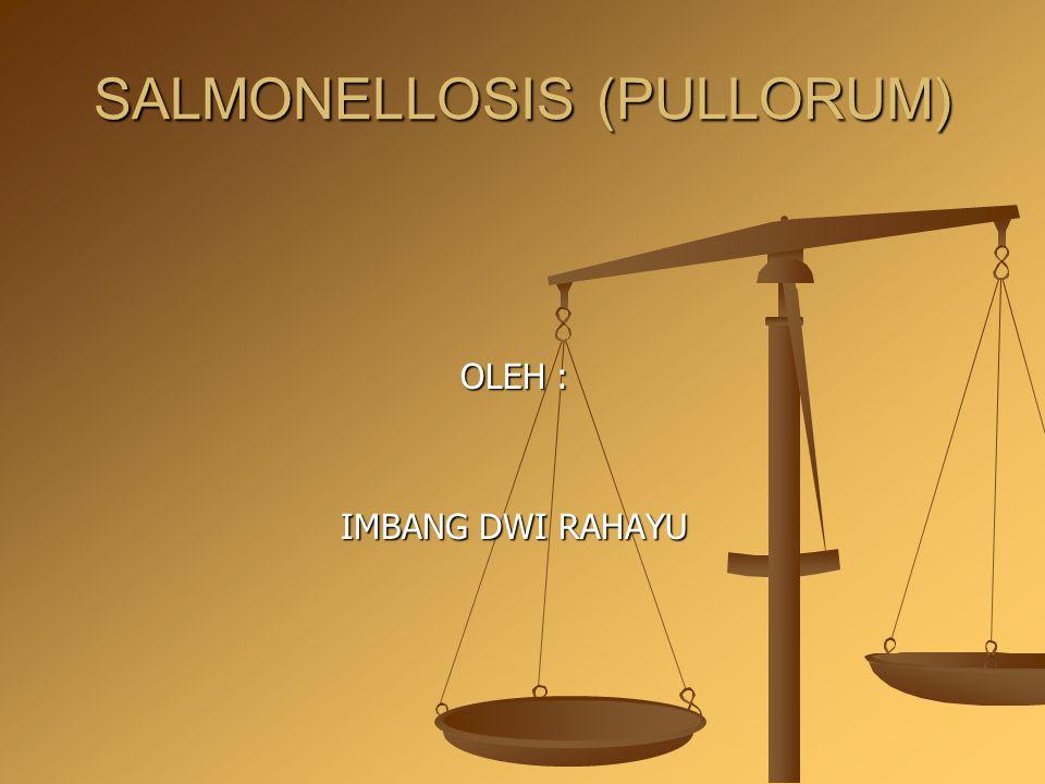 SALMONELLOSIS (PULLORUM)