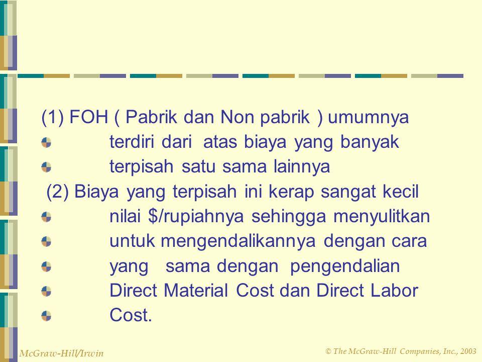(1) FOH ( Pabrik dan Non pabrik ) umumnya