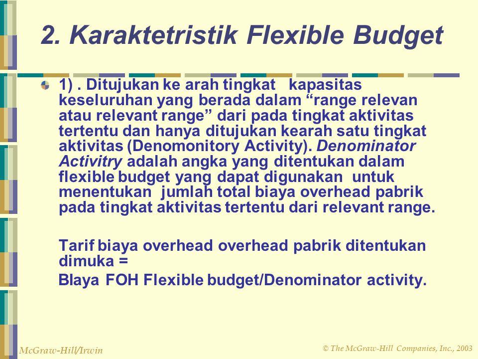 2. Karaktetristik Flexible Budget