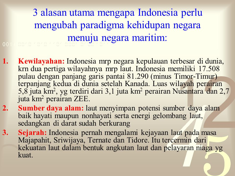 3 alasan utama mengapa Indonesia perlu mengubah paradigma kehidupan negara menuju negara maritim: