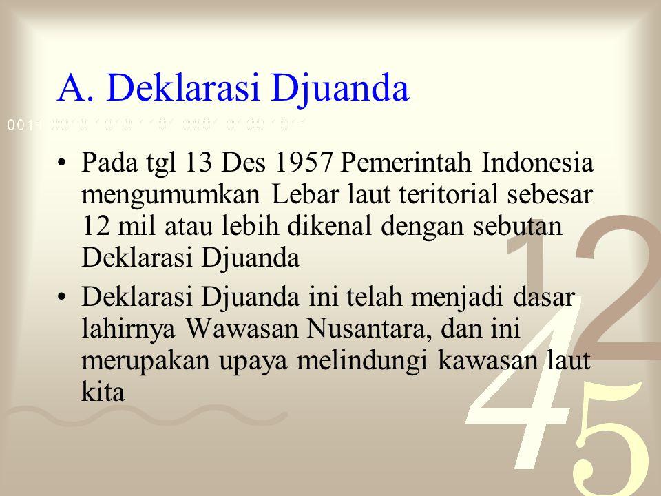 A. Deklarasi Djuanda