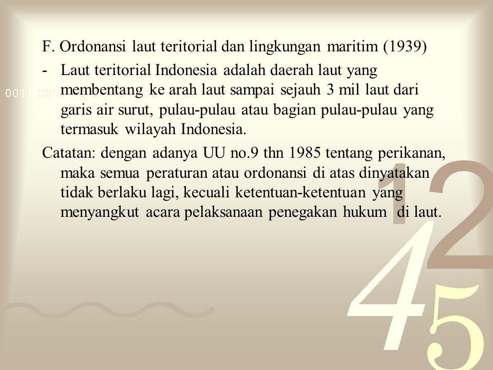 F. Ordonansi laut teritorial dan lingkungan maritim (1939)