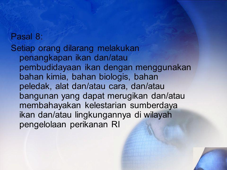 Pasal 8: