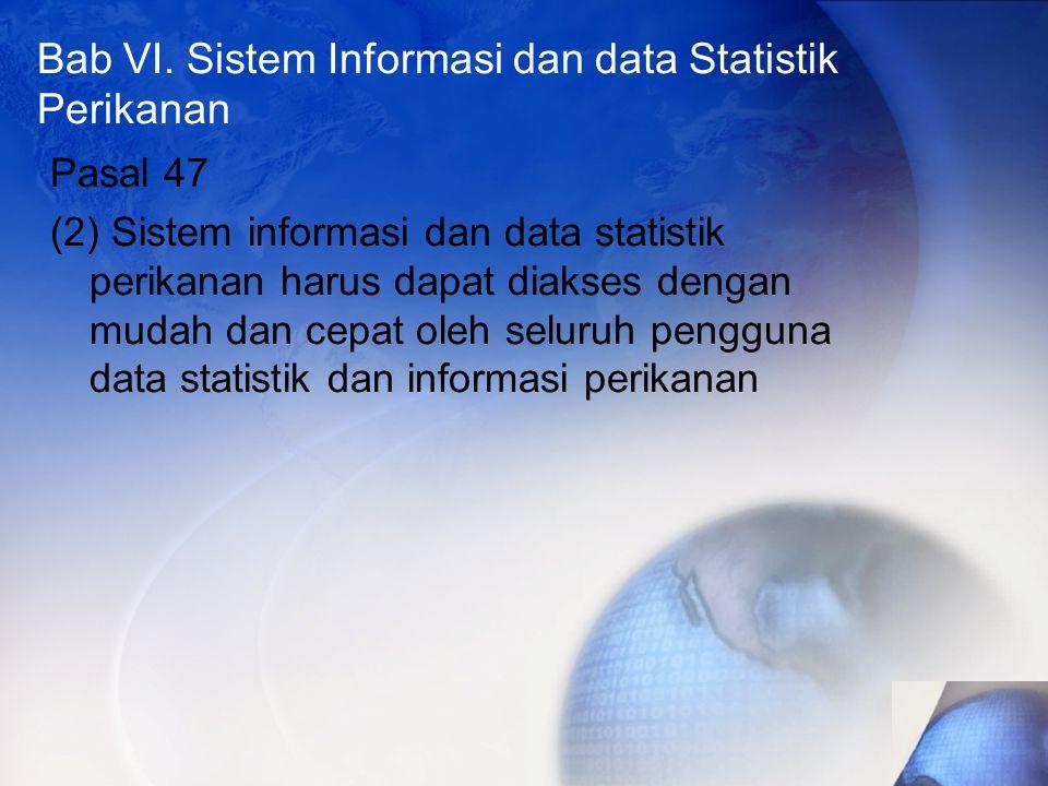 Bab VI. Sistem Informasi dan data Statistik Perikanan