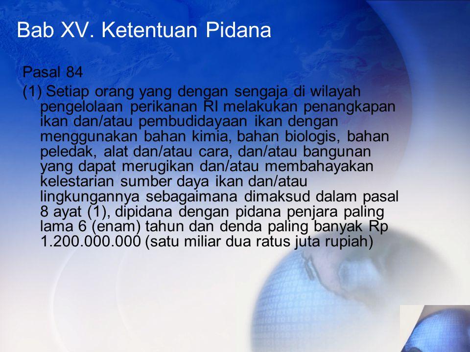 Bab XV. Ketentuan Pidana