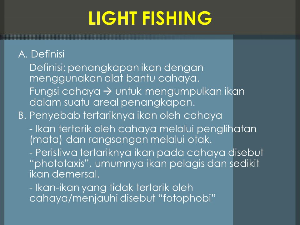 LIGHT FISHING A. Definisi