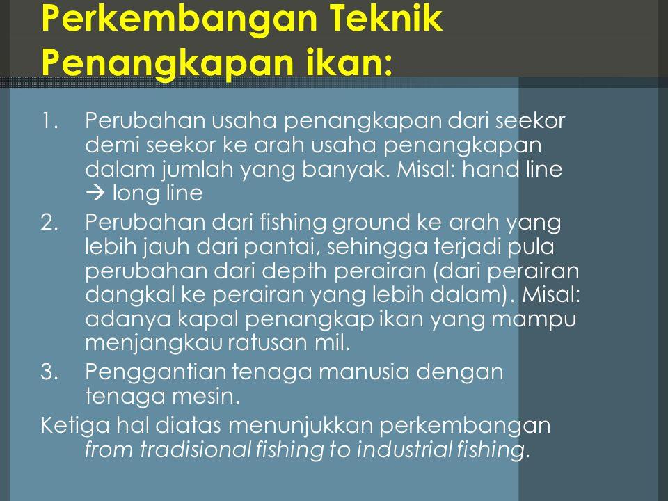 Perkembangan Teknik Penangkapan ikan: