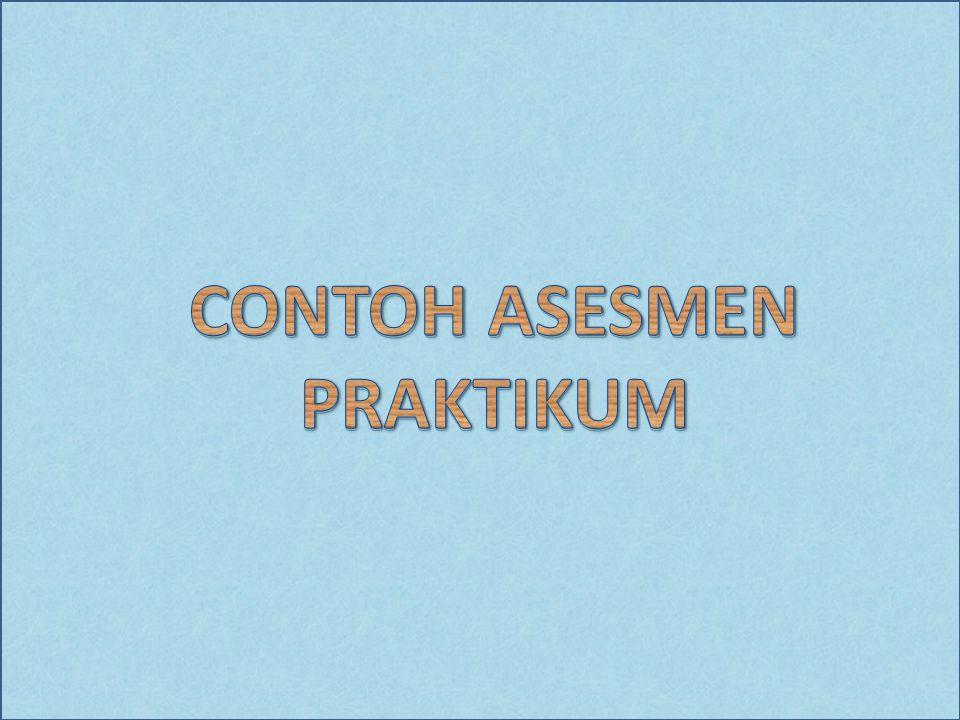 CONTOH ASESMEN PRAKTIKUM