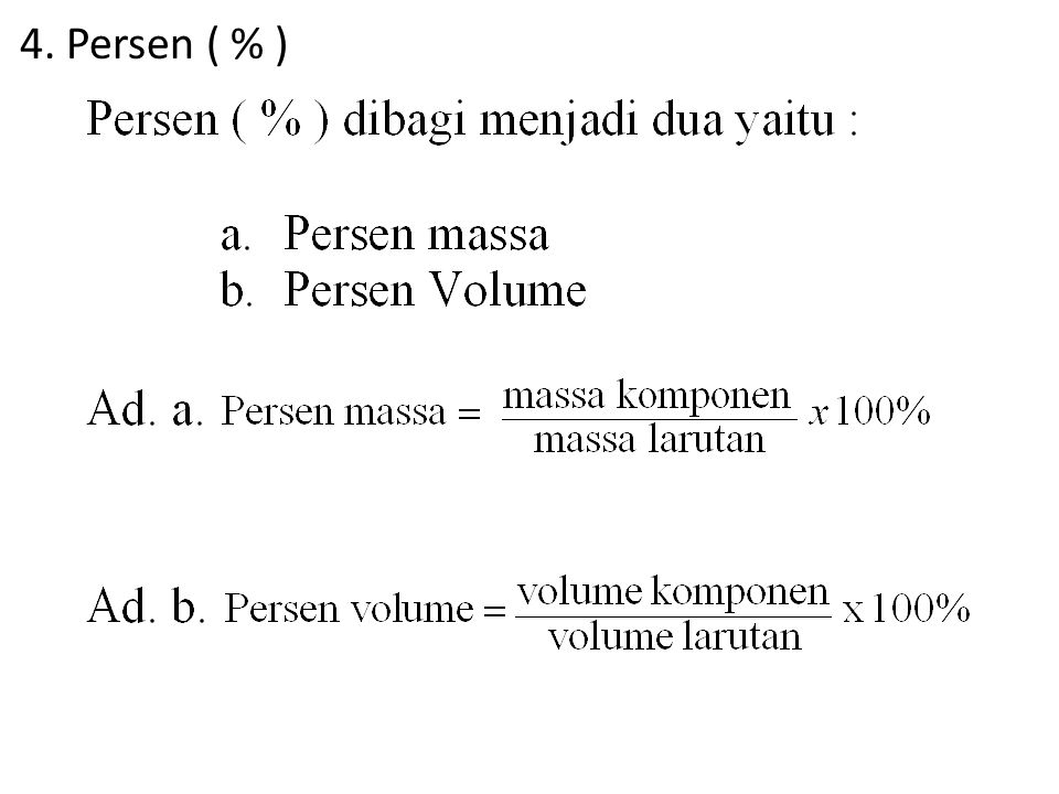 4. Persen ( % )