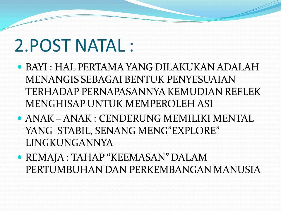 2.POST NATAL :