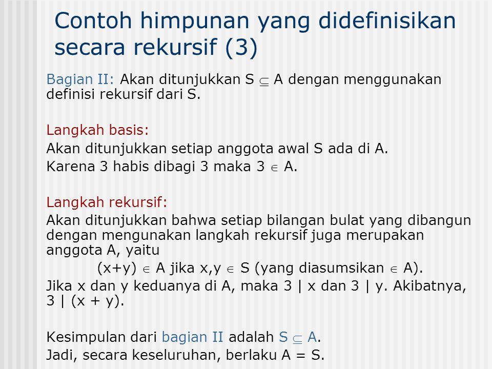 Contoh himpunan yang didefinisikan secara rekursif (3)