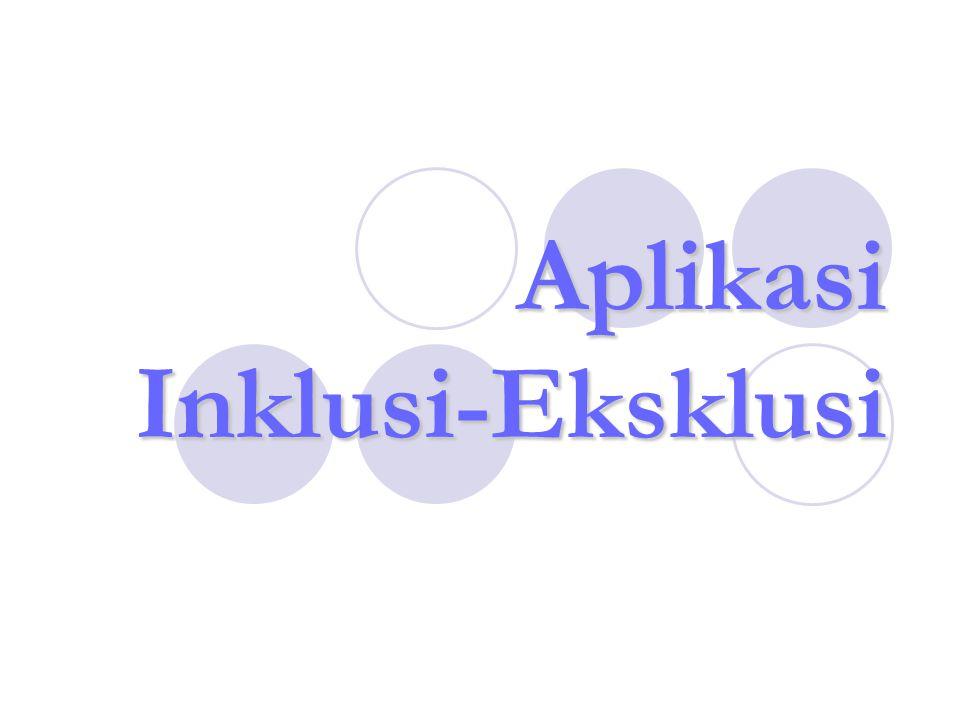 Aplikasi Inklusi-Eksklusi
