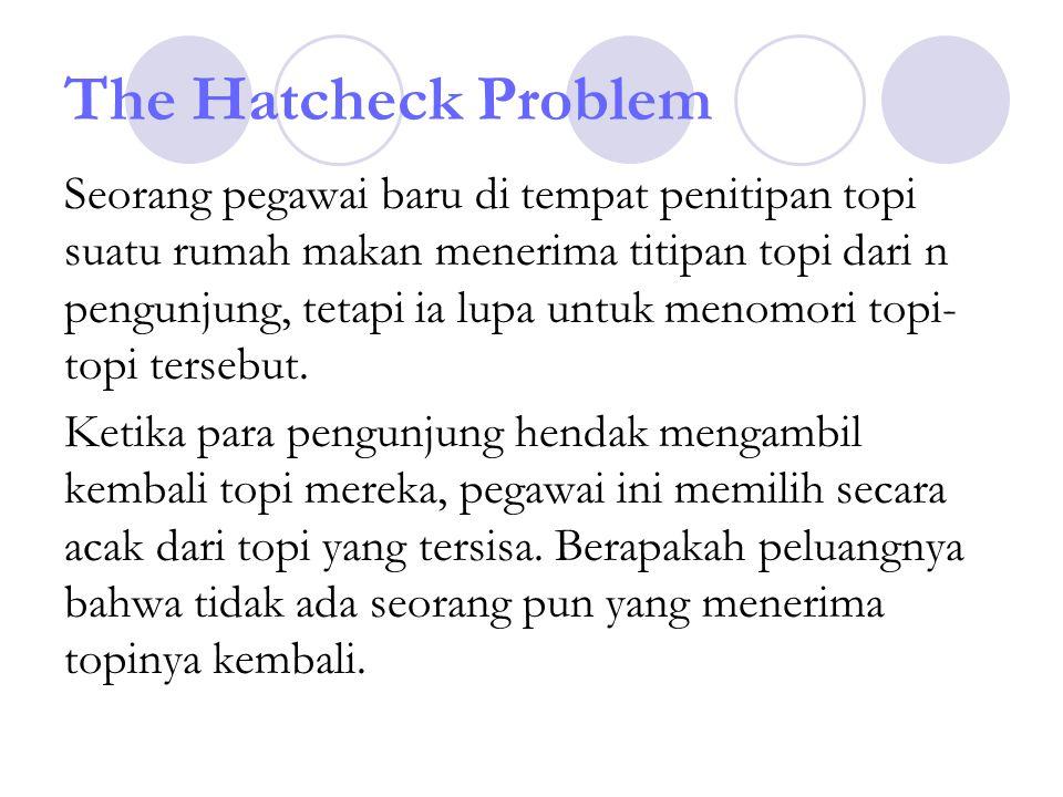 The Hatcheck Problem
