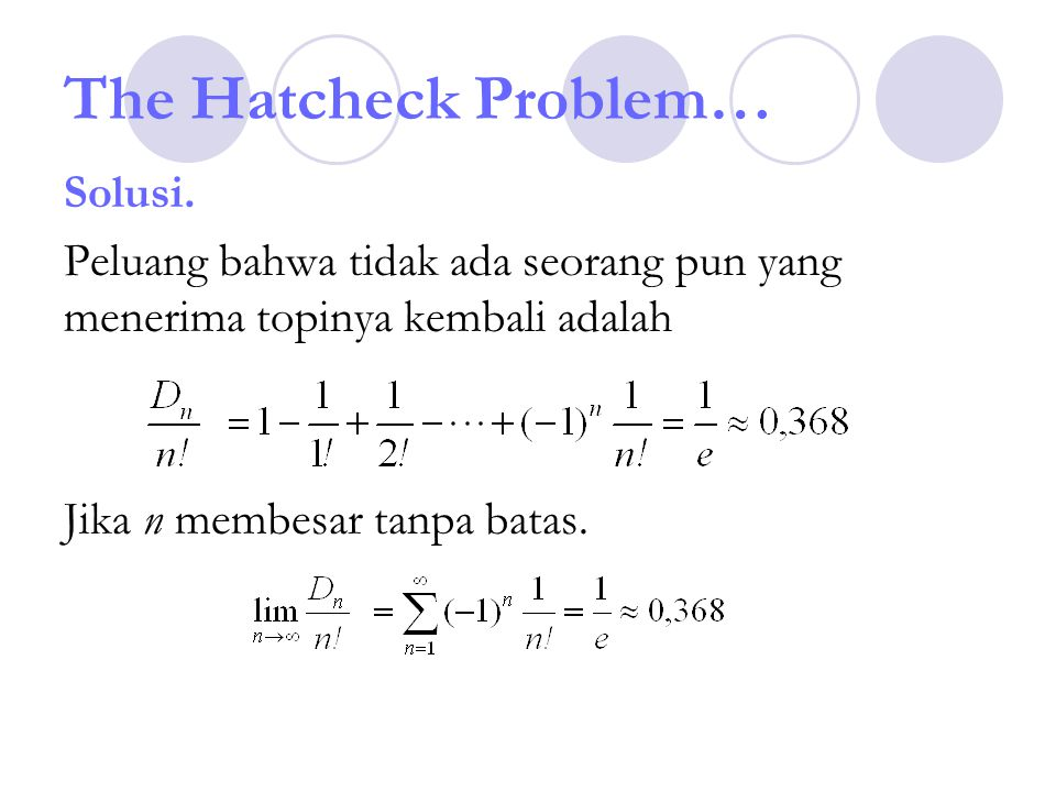 The Hatcheck Problem… Solusi.