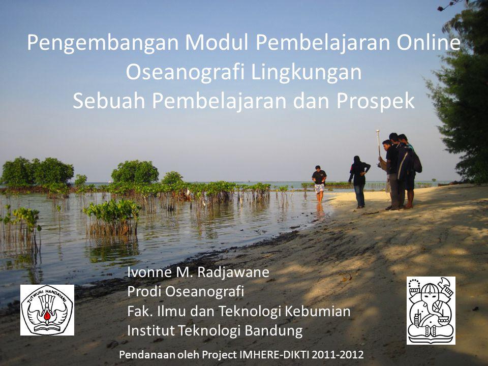 Pengembangan Modul Pembelajaran Online Oseanografi Lingkungan