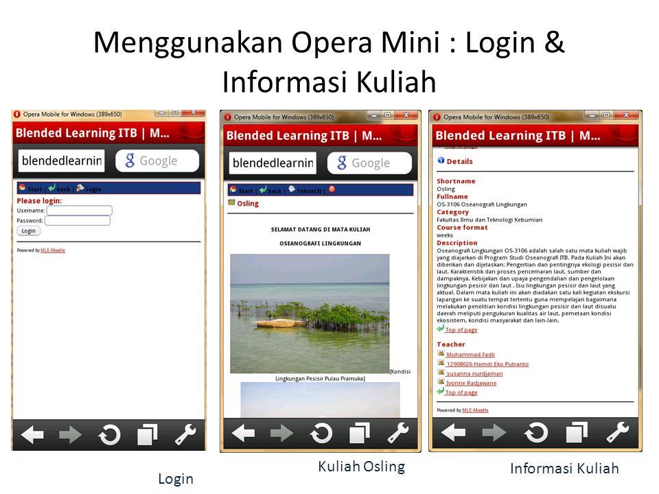 Menggunakan Opera Mini : Login & Informasi Kuliah
