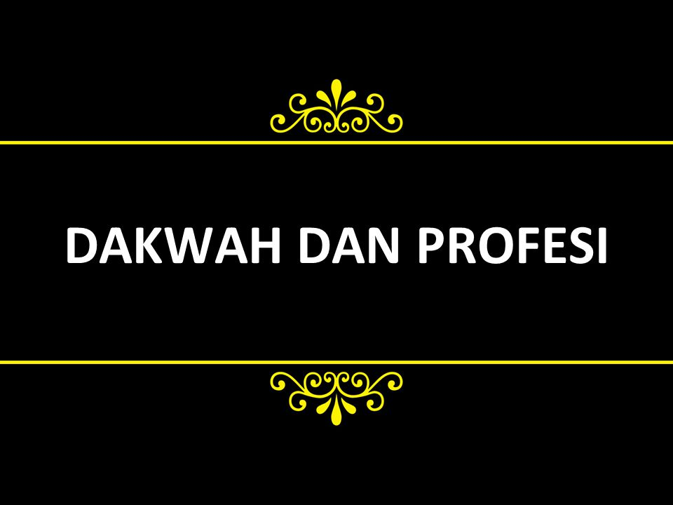 DAKWAH DAN PROFESI