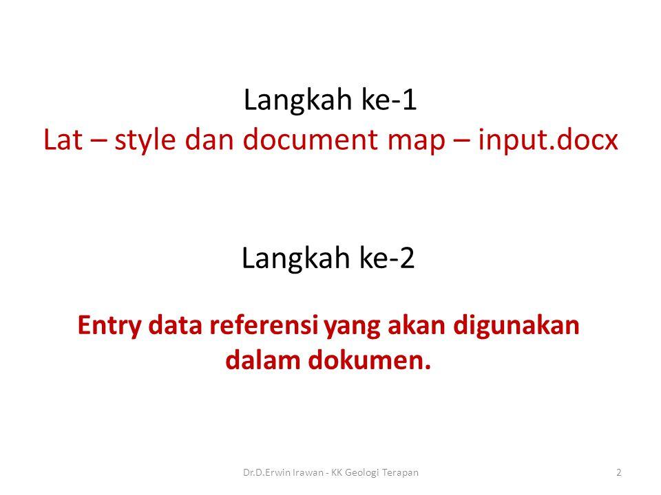Langkah ke-1 Lat – style dan document map – input.docx