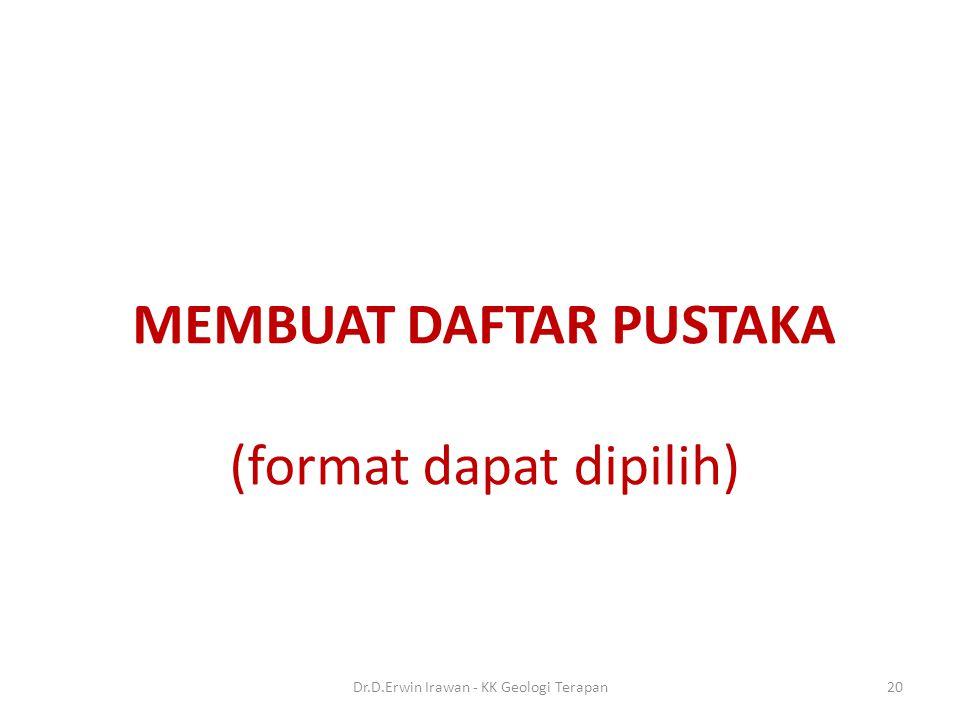 MEMBUAT DAFTAR PUSTAKA (format dapat dipilih)