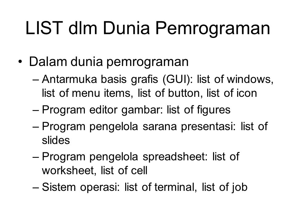 LIST dlm Dunia Pemrograman