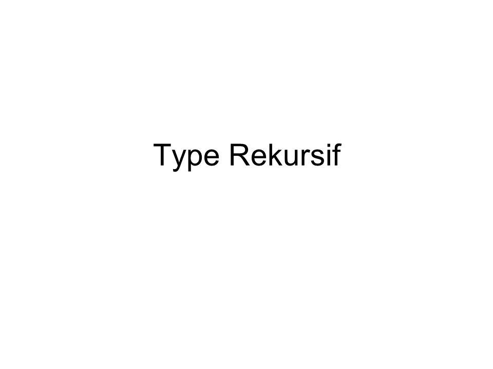 Type Rekursif