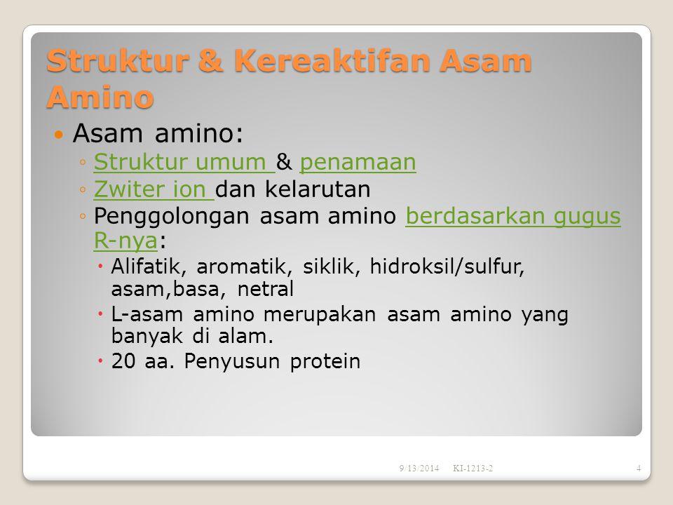 Struktur & Kereaktifan Asam Amino