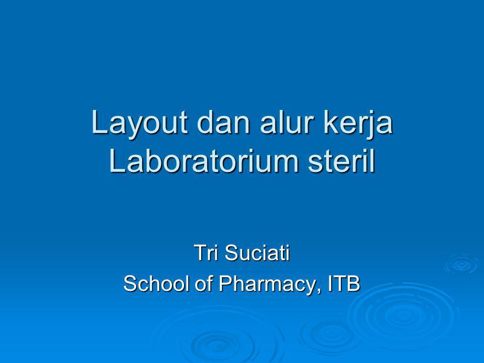 Layout dan alur kerja Laboratorium steril