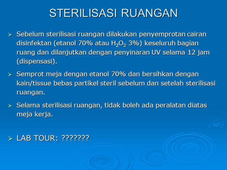 STERILISASI RUANGAN LAB TOUR: