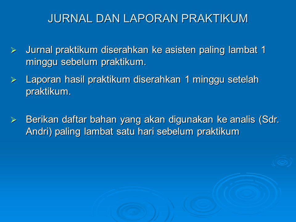 JURNAL DAN LAPORAN PRAKTIKUM